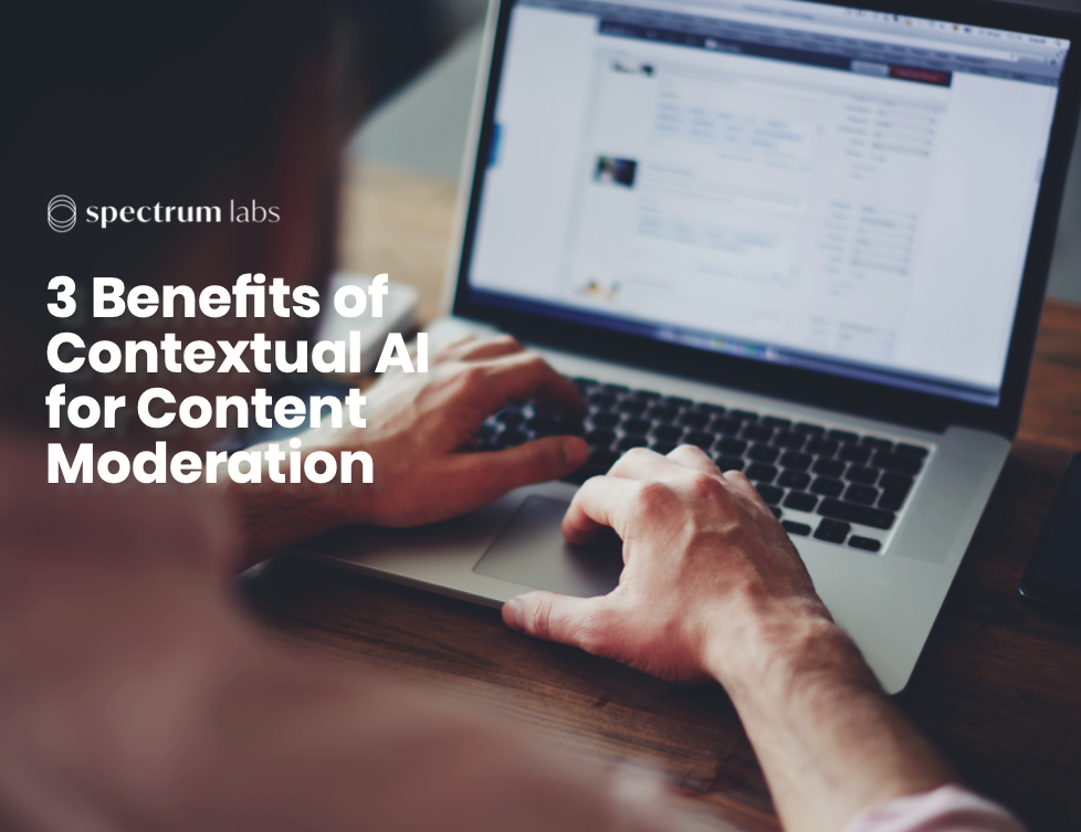 benefits of contextual AI for Content Moderation cover