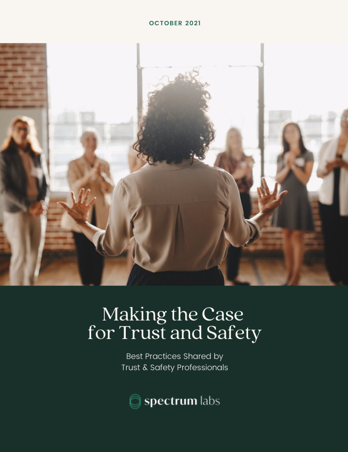 Making the case for trust and safety